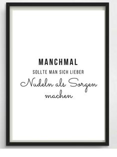 """Poster Nudeln für Küche oder als Geschenk * Sometimes you should rather worry about noodles than """""""" Is not it true? Great typo print for your walls or as a gift! Inauguration gift, birthday present Citation Love, Motivation, True Words, Decir No, No Worries, Letter Board, Quotations, Funny Quotes, About Me Blog"""