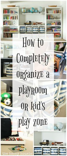Three Simple Steps to an Organized Playroom - The Happy Housie