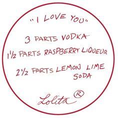 i love you drink recipe | Lolita® I Love You Recipe