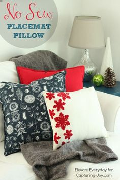 No Sew Placemat Pillow!  Easy DIY and perfect Holiday Decor! http://Capturing-Joy.com