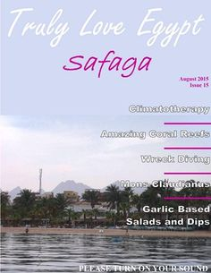 Safaga; an ancient port with healing powers for the body, mind and soul!