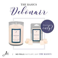 Debonair | The #Basics Smooth cedarwood, patchouli, rosemary, and juniper berry blended with jasmine and rosewood, then topped with bergamot and lavender in a warm, captivating fragrance inspired by Ralph Lauren's Polo. Natural soy scented candles and wax tarts.  15 oz Jar | 12 oz Net Wt candle 100% all natural soy scented candle - See more at: https://www.jicnation.com/store/peggyarnold/p/1392:c:101/new-releases/debonair--the-basics-candle/#sthash.WQBCZXiS.dpuf