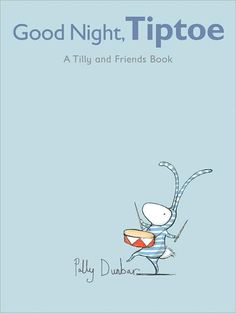 The most charming series of books for toddlers and preschoolers! By genius illustrator Polly Dunbar.
