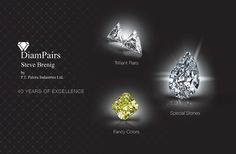 The company is well known for its high quality standards in polishing, cut, make, precision and beyond all, impeccable service and reliability.  We are specialized in manufacturing of trilliants, mostly in pairs.  We are dedicated to serving the needs of our clients. We will do everything possible (including re-cutting stones) to make our diamonds suit your requirements and fit your designs.