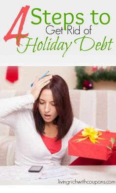 4 Steps to Get Rid of Holiday Debt