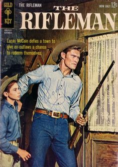 The Rifleman Comic Issue # 13 Chuck Conners & Johnny Crawford Tv Retro, Chuck Connors, Johnny Crawford, The Rifleman, Cinema Tv, Vintage Television, Western Comics, Tv Westerns, The Lone Ranger
