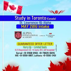 Study in CANADA  Now enroll your students in St Lawrence @ Alpha (Toronto, Ontario) College for May Intake 2019 for Sure offer letter.  Very Limited Seats are available for May 2019 intake... .....If you want to process..........  Limited Seats available. #Networth_Overseas_Consultants #canada #Canada_life #Toronto #Quebec #Canada_visa #haryanvi #punjabi #university_of_   Torrento #ICCRC #Student_life #study_in_canada #Without_IELTS #with_IELTS #PR #Spouse #Bussiness_Visa Canada Canada, Toronto Canada, St Lawrence, Student Life, Ielts, Quebec, Puns, Ontario, University