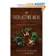 """An Everlasting Meal: Cooking with economy and Grace"" A book about building your culinary skills: pantry basics, cooking without waste, and more.."