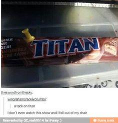 Attack on Titan....
