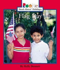 Presents a simple introduction to the traditions and festivities on Flag Day including basic flag etiquette. (Grades: Prek+) Call number: JK1761 .B46 2003