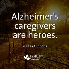 Alzheimer's caregivers are heroes #thankyou