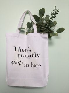a88fe79846da canvas tote bag custom tote  market bag  canvas shopping bag  theres  probably wine in here   wine ba