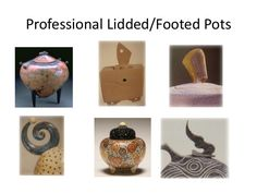 Professional Lidded/Footed Pots
