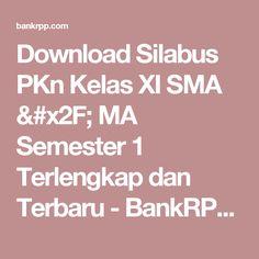 Download Silabus PKn Kelas XI SMA / MA Semester 1 Terlengkap dan Terbaru - BankRPP.Com