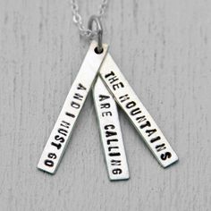 The Mountains Are Calling And I Must Go Quote Necklace