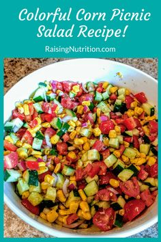 Colorful Corn Picnic Salad via @raisingnutritn