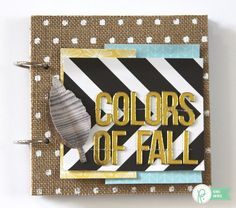 Colors of Fall Mini Album *Pebbles* by Renee Zwirek