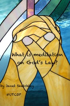 Today Janet Sketchley asks, What is meditation on God's law? Drop over to read this post on #UTCOP, Under the Cover of Prayer.  http://underthecoverofprayer.wordpress.com/2014/03/24/what-is-meditation-on-gods-law/