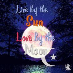 #sun #moon #live #love #quotes #night