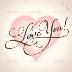 Buy 'Love You' Hand Lettering (vector) by letterstock on GraphicRiver. 'love you' hand lettering – handmade calligraphy; scalable and editable vector illustration hi-res jpeg inclu. I Love You Images, I Love You Quotes, Love Yourself Quotes, Heart Wallpaper, Love Wallpaper, Iphone Wallpaper, Kind Photo, Cute Love, My Love