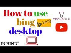"""#techbulu #""""techbulu.com"""" #DIY #""""How to"""" #vlog #""""tips and tricks"""" #""""bing desktop"""" #""""bing de"""" #""""bing wallpaper"""" #""""bing com images"""" #""""download bing"""" #""""bing desktop windows 10"""" #""""bing desktop windows 8.1"""" #""""what is bing desktop"""""""