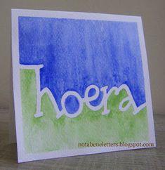 Nota Bene: Calligraphy; kalligrafie; redispen; hoera; hooray; aquarel; watercolours Diy Homemade Cards, Diy Artwork, Letter Patterns, Calligraphy Letters, Congratulations Card, Letter Art, Brush Lettering, Paper Art, Birthday Cards