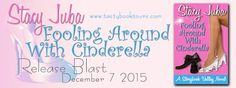 Fooling Around With Cindarella Release Blast @stacyjuba @TastyBookTours - http://roomwithbooks.com/fooling-around-with-cindarella-release-blast/