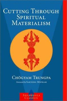 In this modern spiritual classic, the Tibetan meditation master Chögyam Trungpa highlights the commonest pitfall to which every aspirant on the spiritual path falls prey: what he calls spiritual materialism. The universal tendency, he shows, is to se Meditation Books, Daily Meditation, Mindfulness Meditation, Spiritual Images, Spiritual Path, Spiritual Wellness, Book Annotation, Books Everyone Should Read, Books To Read Online