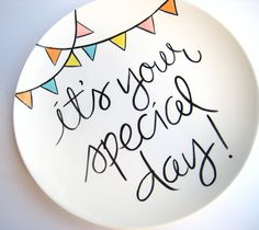 It's Your Special Day Small Plate by Aedriel Originals Featured at Pizzazzerie, Etsy Kids Gift Guide. $37.00, via Etsy.
