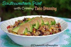 Southwestern Pilaf Recipe with Creamy Taco Dressing | Turning the Clock Back