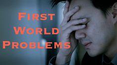 """""""First World Problems"""" (Ryan Higa) (from Ikaika L.)"""