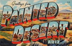 Greetings from #PaintedDesert #Arizona - vintage postcard