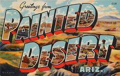 118 best vintage greetings from postcards images on pinterest greetings from painteddesert arizona vintage postcard summer road trips arizona travel m4hsunfo