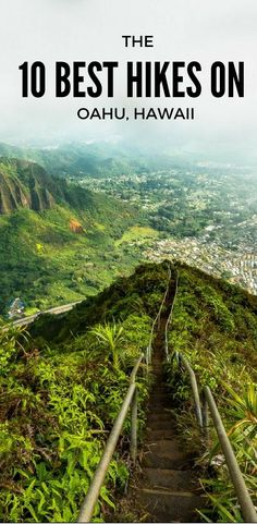 THE 10 BEST HIKES ON OAHU. A DETAILED GUIDE WITH DIRECTIONS ******* hikes on oahu, hiking oahu, oahu hawaii, oahu things to do, best things to do on oahu