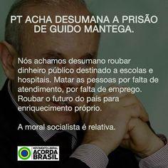 Brasil-PT-2016-Frase-PT acha desumana a prisão de Guido Mantega...