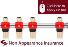 Non Appearance Insurance