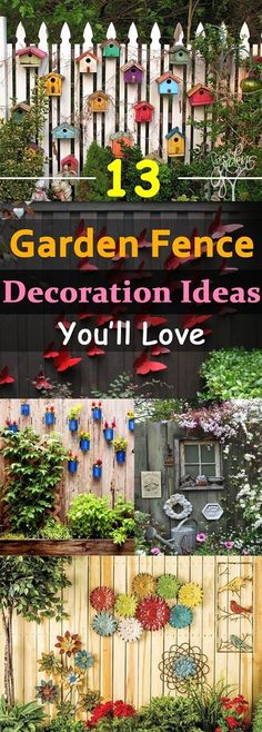 You can beautify your garden by customizing your garden fences, here we've 13 garden fence decoration ideas for you to follow. #gardeningideas #decorativegardenfence