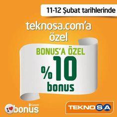 teknosa.com 12 Şubat 2013 Bonus'a Özel  Bonus Kazanma Fırsatı