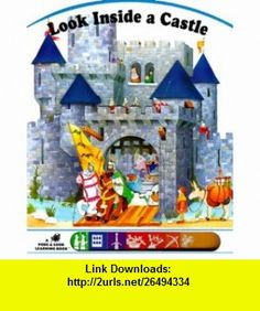 Look inside a Castle (Poke and Look) (9780448418896) Laura Driscoll , ISBN-10: 0448418894  , ISBN-13: 978-0448418896 ,  , tutorials , pdf , ebook , torrent , downloads , rapidshare , filesonic , hotfile , megaupload , fileserve