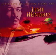 Jimi Hendrix | First Rays of the New Rising Sun | CD 4817 | http://catalog.wrlc.org/cgi-bin/Pwebrecon.cgi?v1=2&ti=1,2&=&=&=&=&PID=x16FqY9LciZ106R17nYbc4H7Kr&SEQ=20160127152216&SID=1