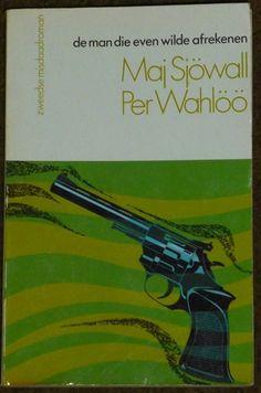 Sjowall & Wahloo ~ De man die even wilde afrekenen (Dl. 6)