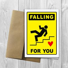 PRINTED Falling For You 5x7 Greeting Card  Funny by DesignsLM