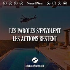 Les paroles s'envolent, les actions restent. #motivation #citations #citation #paroles #actions #optimiste #vie