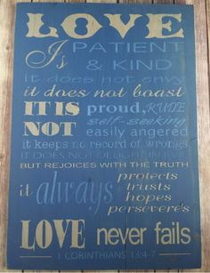 """1 Love Is Patient And Kind Corinthians 13:4-7 Blue Wooden sign 16"""" x 24"""". This sign would be a perfect gift for Valentines day, anniversaries, weddings, birthday, or a housewarming. Or buy it for yourself as a reminder that """"Love never fails"""". This item is READY TO SHIP."""