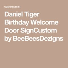 Daniel Tiger Birthday Welcome Door SignCustom by BeeBeesDezigns