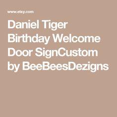 Daniel Tiger Birthday Welcome Door SignCustom by BeeBeesDezigns