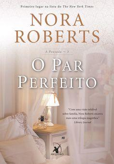 O Par Perfeito (The Perfect Hope) - Nora Roberts - #Resenha   OBLOGDAMARI.COM