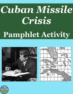 Students review the Cuban Missile crisis of the Cold War with this pamphlet activity. They take on the role of advisor to JFK and must educate the public as to what happened between America, the Soviet Union, and Cuba. There are 9 requirements to fulfill balancing historical accuracy and creativity. The file includes a sample layout and a points distribution. This would work for US or World History and would be great for a sub!