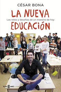 La Nueva Educación. Los Retos Y Desafios De Un Maestro De Hoy (OBRAS DIVERSAS)