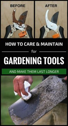 How To Care And Maintain For Gardening Tools And Make Them Last Longer #GardeningTools
